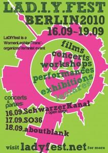 Grüner Hintergrund, darauf in rosa eine Faust in einem Venusspiegel mit der Silhouette Berlins - darauf in Dunkelgrün: LAD.I.Y.FEST BERLIN 2010 16.09. - 19.09. - darunter weitere Informationen und: visit ladyfest.net for more