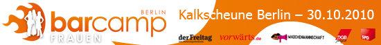Weiß-orangenes Banner zum barcamp Frauen, am 30.10.2010 in der Kalkscheune Berlin