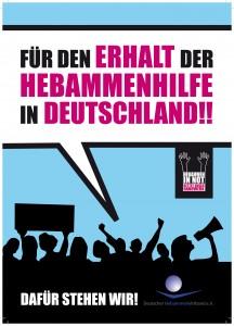 Plakat des Hebammenverbandes: Für den Erhalt der Hebammenhilfe in Deutschland!! als Schriftblase über den Schemen von Köpfen und Armen einer Demonstration