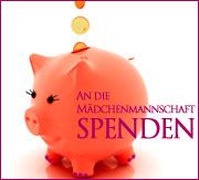 Sparschwein in das Euros rieseln, daneben die Aufschrift: AN DIE MÄDCHENMANNSCHAFT SPENDEN