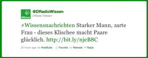 Tweet von @DRadioWissen: #Wissensnachrichten Starker Mann, zarte Frau - dieses Klischee macht Paare glücklich. http://bit.ly/njeB8C - 22 hours ago via HootSuite