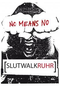 Plakat des Slutwalk Ruhr - ein Frauengesicht mit ihre Fäuste vor den Augen, darauf steht: no means no