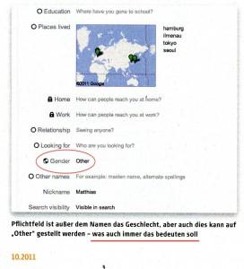 Einstellungen in Google+  Rot hervorgehoben ist die Einstellung Gender: Other und darunter die Schrift -Pflichtfeld ist außer dem Namen das Geschlecht, aber auch dies kann auf Other gestellt werden – was auch immer das bedeuten soll