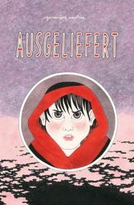 """Cover des Buchs """"Ausgeliefert"""""""