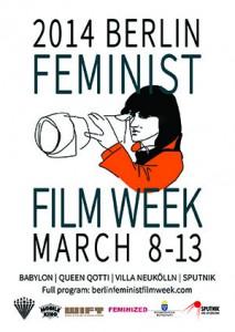 Fly der Berlin Feminist Film Week, abgebildet ist eine als weiblich zu lesende Person, die durch eine Kamera schaut