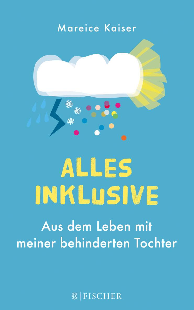 """Buchvover von """"Alles inklusive"""" von Mareice Kaiser"""