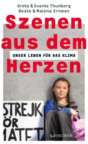 """Cover des Buchs """"Szenen aus dm Herzen"""": Foto von Greta Thunberg wie sie vor grauer Wand sitzt mit Streikplakat und rosa Rucksack."""